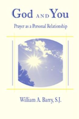 God and You: Praying As a Personal Relationship