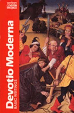 Devotio Moderna; Basic Writings