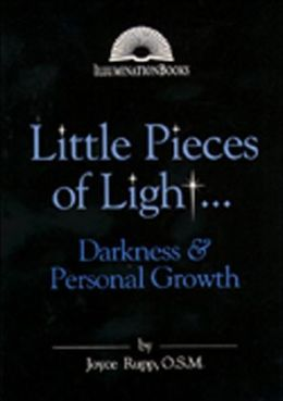 Little Pieces of Light...: Darkness and Personal Growth