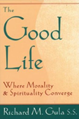 The Good Life: Where Morality and Spirituality Converge