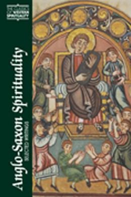 Anglo-Saxon Spirituality: Selected Writings
