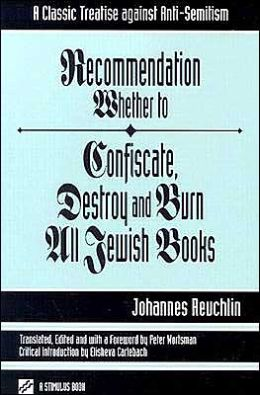 Recommendation Whether to Confiscate, Destroy and Burn All Jewish Books