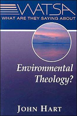 What Are They Saying about Environmental Theology?