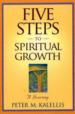 Five Steps to Spiritual Growth: A Journey