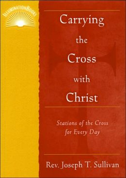 Carrying the Cross with Christ
