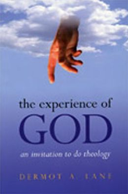 The Experience of God: An Invitation to Do Theology