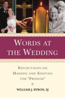 Words at the Wedding: Reflections on Making and Keeping the Promise
