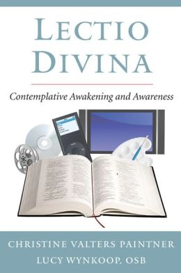 Lectio Divina: Contemplative Awakening and Awareness