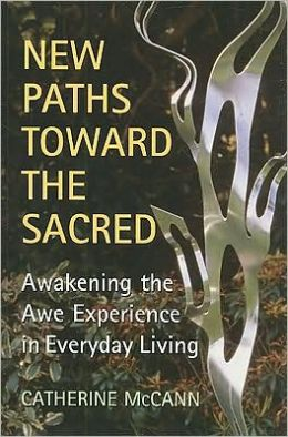 New Paths Toward the Sacred: Awakening the Awe Experience in Everyday Living
