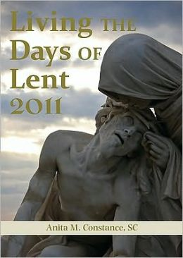 Living the Days of Lent 2011