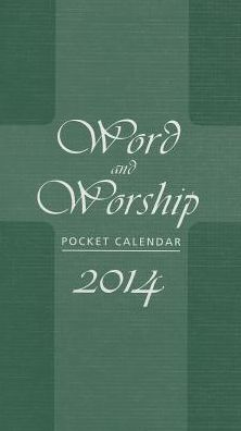 Word and Worship Pocket Calendar