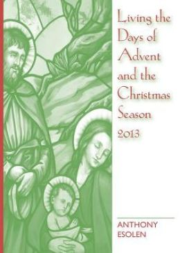 Living the Days of Advent and the Christmas Season