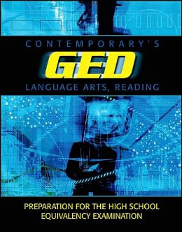 Contemporary's Ged Language Arts, Reading (Contemporary's GED Satellite Series)