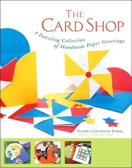 The Card Shop: A Dazzling Collection of Handmade Paper Greetings