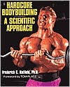 Hardcore Bodybuilding: A Scientific Approach