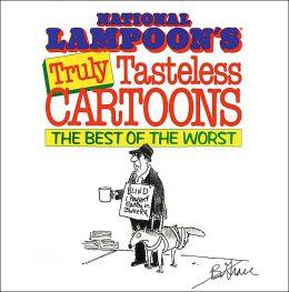 Truly Tasteless Cartoons
