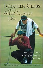 Fourteen Clubs and The Auld Claret Jug