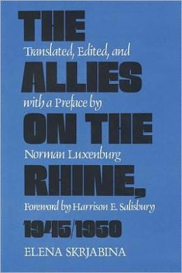 The Allies on the Rhine, 1945/1950