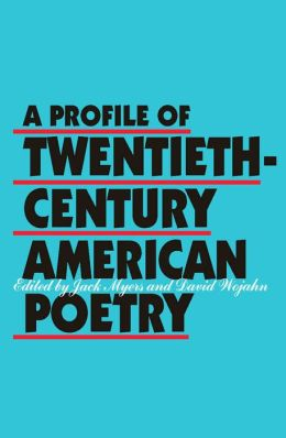Profile of Twentieth-Century American Poetry