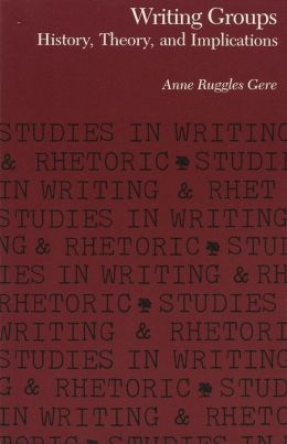 Writing Groups: History, Theory, and Implications