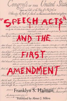 Speech Acts and the First Amendment