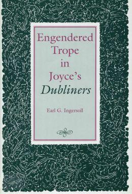 Engendered Trope in Joyce's