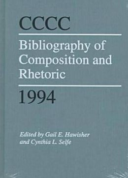 CCCC Bibliography of Composition and Rhetoric 1994