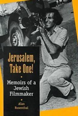 Jerusalem, Take One!: Memoirs of a Jewish Filmmaker