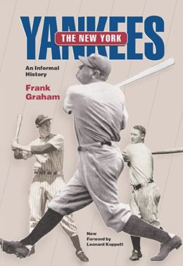 The New York Yankees: An Informal History