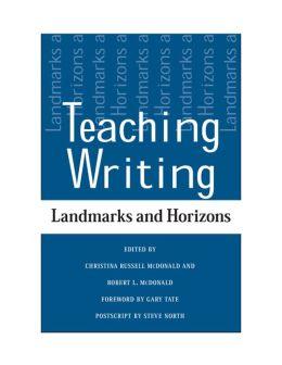 Teaching Writing: Landmarks and Horizons