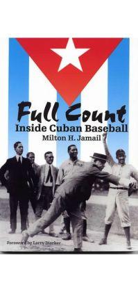 Full Count: Inside Cuban Baseball