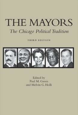 Mayors: The Chicago Political Tradition