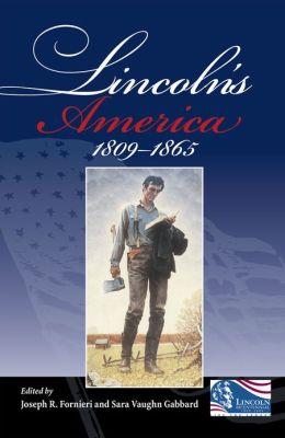 Lincoln's America: 1809-1865