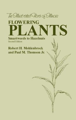 Flowering Plants: Smartweeds to Hazelnuts