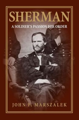 Sherman: A Soldier's Passion for Order