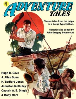 Adventure Tales #1 (Large Type Edition)