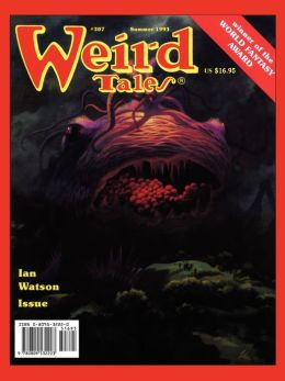 Weird Tales 307-8 (Summer 1993/Spring 1994)