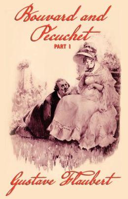 Bouvard And Pecuchet (Part 1)