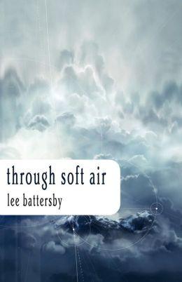 Through Soft Air
