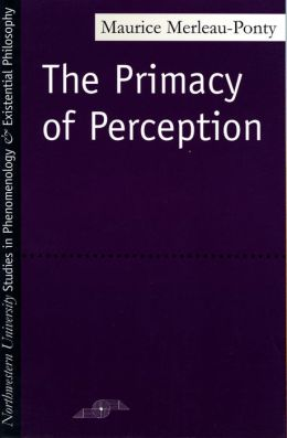 Primacy of Perception