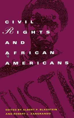 Civil Rights and African-Americans: A Documentary History