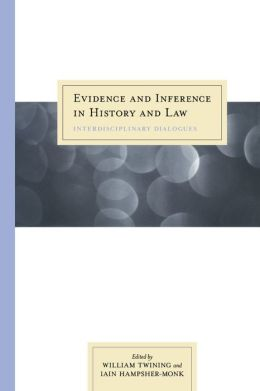 Evidence and Inference in History and Law: Interdisciplinary Dialogues