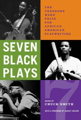 Seven Black Plays: The Theodore Ward Prize for African-American Playwriting