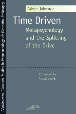 Time Driven: Metapsychology and the Splitting of the Drive
