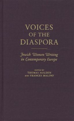 Voices of the Diaspora: Jewish Women Writing in Contemporary Europe
