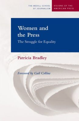 Women and the Press: The Struggle for Equality