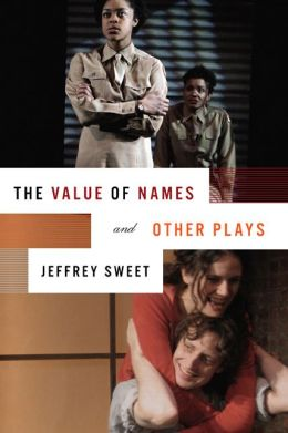 Value of Names and Other Plays