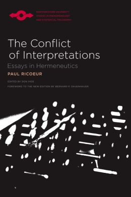Conflict of Interpretations: Essays in Hermeneutics