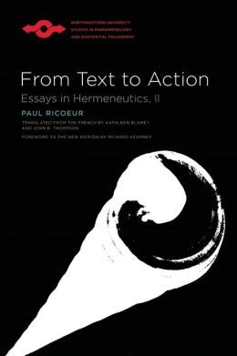 From Text to Action: Essays in Hermeneutics, II