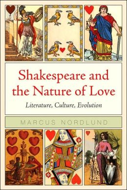Shakespeare and the Nature of Love